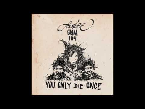 Sookee feat. grim104 - You Only Die Once
