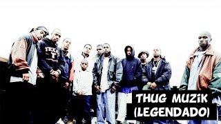 Mobb Deep - Thug Muzik (Feat. Infamous Mobb, Chinky) [Legendado]