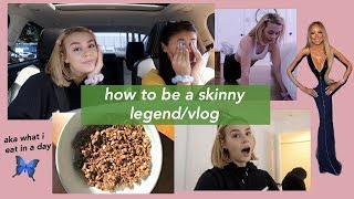 VLOG: what I eat, how to be a skinny legend, vlogging🌟