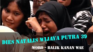 Woro Widowati - Balik Kanan Wae (Dies Natalis Wijaya Putra ke-39)