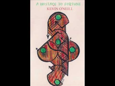 Kevin O'Neill - A Hostage To Fortune (Parts 1-6)