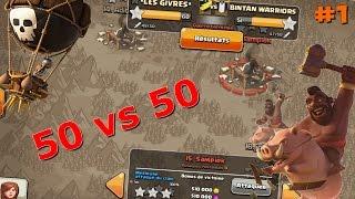 Une guerre à 50 vs 50 chez *LES GIVRES* #1 | Gameplays HDV 8 9 10 et 11| Clash of Clans