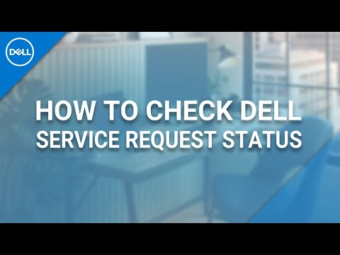 How to Check Service Request Status DELL  (Official Dell Tech Support)