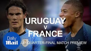 Uruguay v France: World Cup 2018 quarter-final preview
