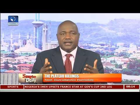 Plateau Killings Politically-Motivated - Timothy Adudu Pt 2   Sunrise Daily  