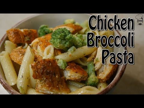 Chicken Broccoli Pasta | COOK - Don't Be Lazy