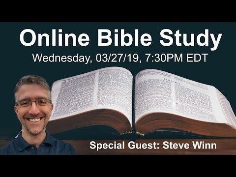 Steve Winn - Gods Great Desire- Online Bible Study