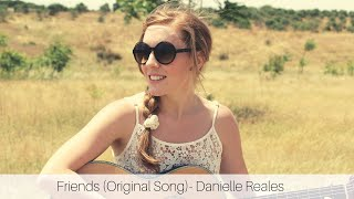 Danielle Reales - Friends (Official Music Video)