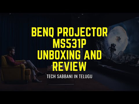 Benq Projector MS531P Unboxing and Review - Tech Sabbani in Telugu