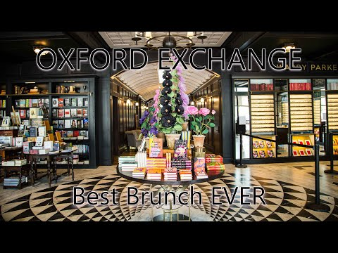 Oxford Exchange || Tampa Food Review