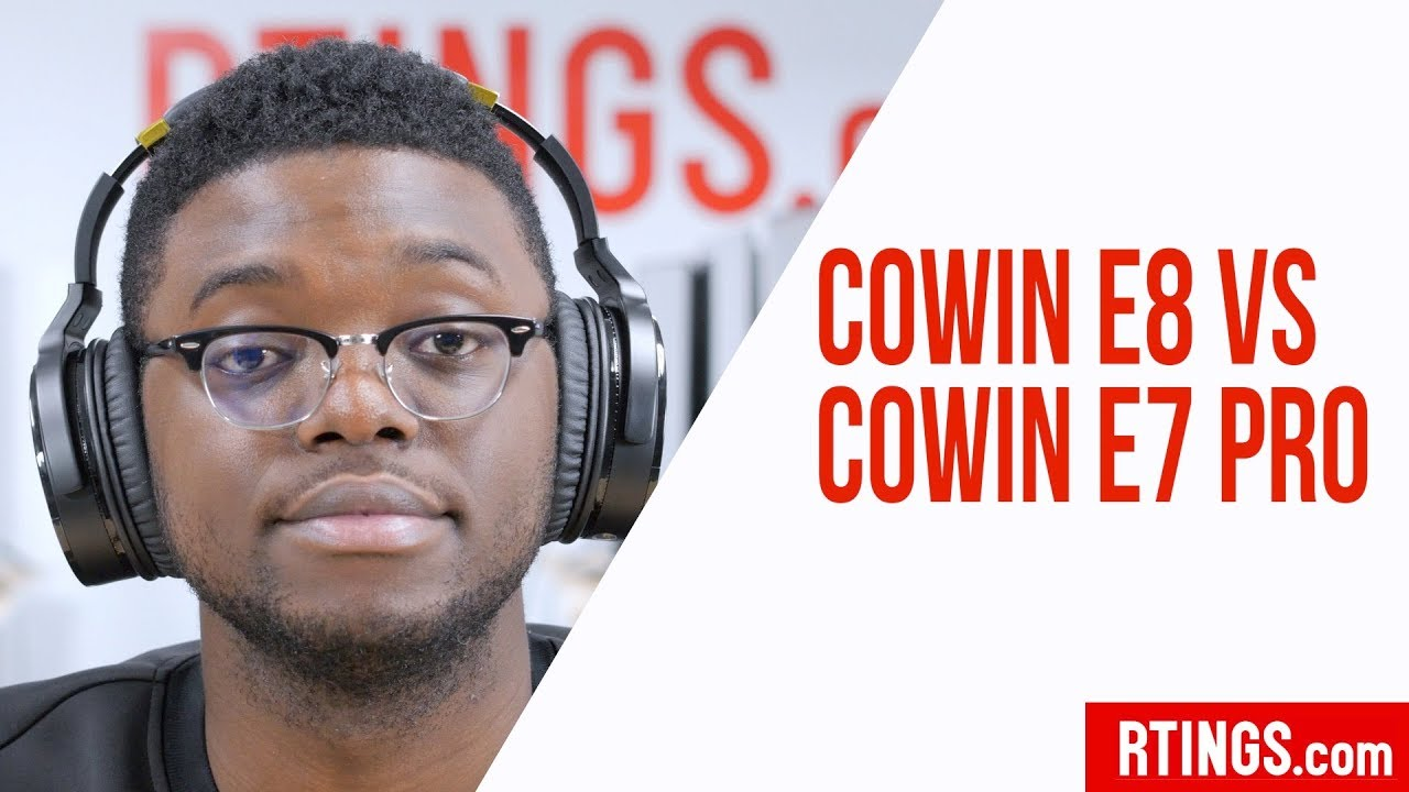 e403b88b369 Cowin E8 Vs Cowin E7 Pro Headphones Review - RTINGS.com - YouTube