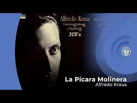 Alfredo Kraus  La Pícara Molinera con letra  s video