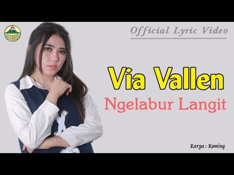 Ngelabur Langit - Via Vallen (OM. Sera)  |  Lyric   #music