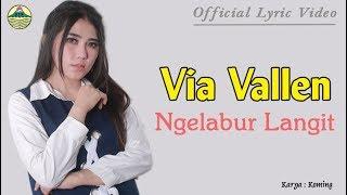 Ngelabur Langit - Via Vallen (OM. Sera)  |  Lyric   #music