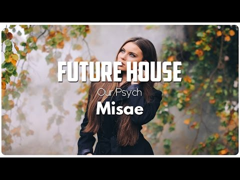 Our Psych - Misae
