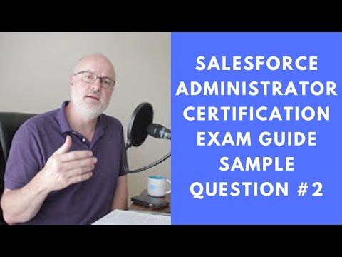Salesforce Administrator Certification Exam Guide Sample