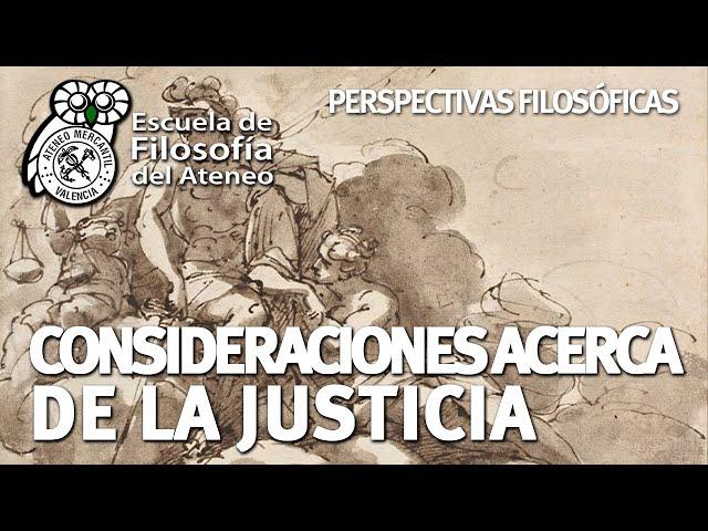 Consideraciones acerca de la Justicia