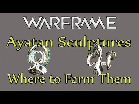 Ayatan Sculptures and Stars - How and Where To Farm Them! - Warframe PS4