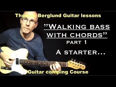 "Walking bass with chords ""part 1"" / Guitarcomping no.6 // Guitar lesson"