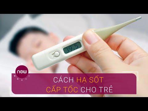 Cách hạ sốt nhanh, an toàn cho trẻ | VTC Now