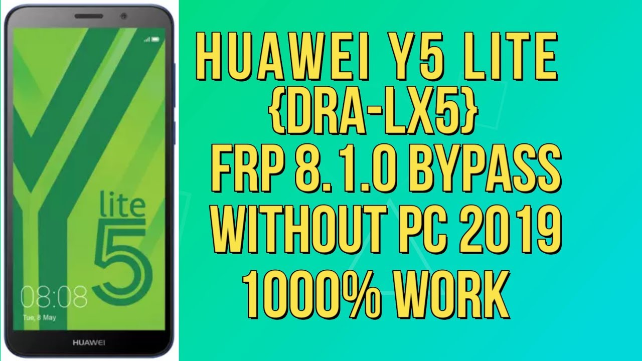 HUAWEI Y5 LITE (DRA-LX5) FRP 8 1 0 BYPASSS 2019 WITHOUT PC | ALL HUAWEI  GOOGLE ACCOUNT BYPASS