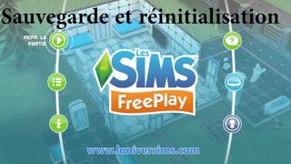 The Sims Freeplay - Sauvegarde et Réinitialisation