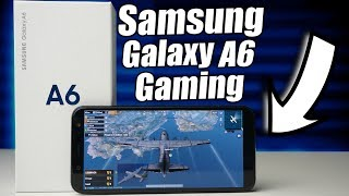 Samsung Galaxy A6 Gaming Review | Is It Good?