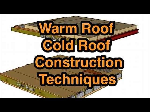 How To Build A Flat Roof Warm Or Cold Construction What S The Difference Youtube