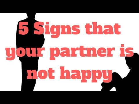 5 Signs that your partner is not happy