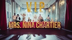 Mrs. Nina Chartier - V.I.P. (Official Video)