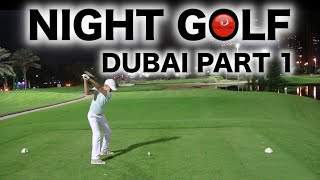 NIGHT GOLF IN DUBAI PART 1(NIGHT GOLF IN DUBAI PART 1 RELOAD Rick and Max Cashmore take on Peter Finch and Arran Knight in a epic match around the Faldo Course at Emirates ..., 2015-11-24T00:20:54.000Z)