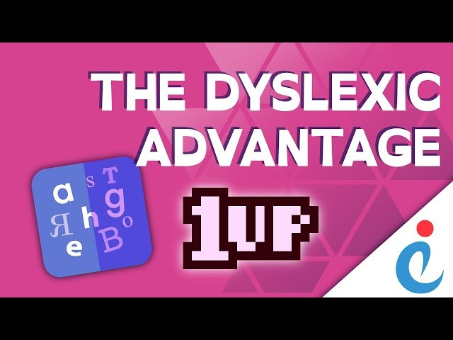 Exceptional Individuals: What is Dyslexia -The Dyslexic Advantage