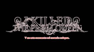 I Killed The Prom Queen - Bet It All On Black (Sub Español)