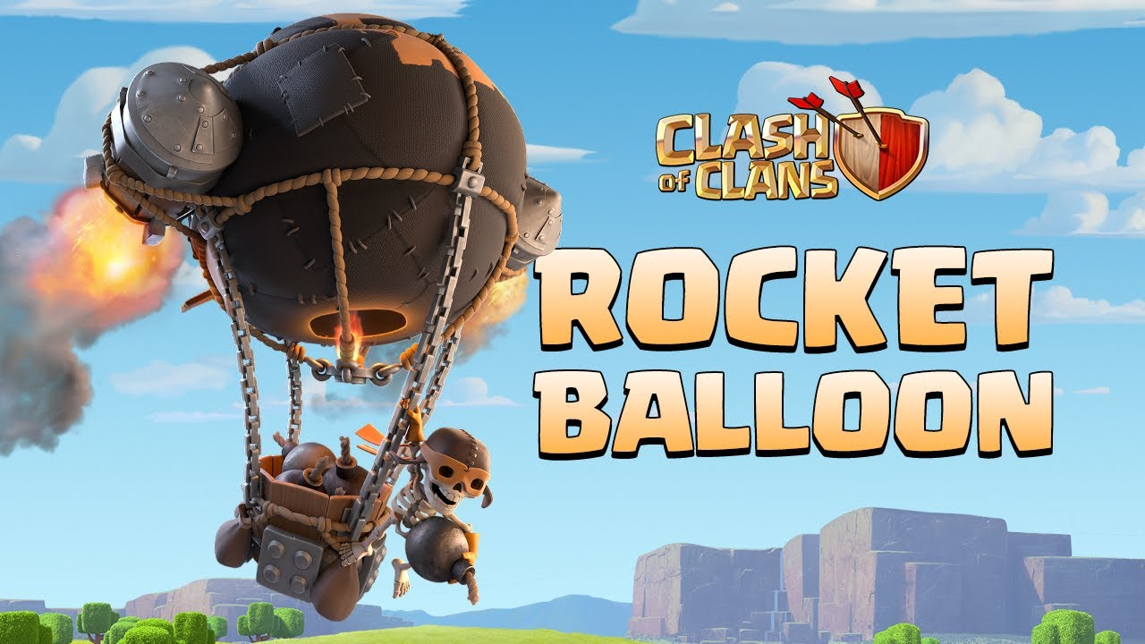 New Super Troop: ROCKET BALLOON! (Clash of Clans Official)