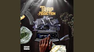 Trap Addiction