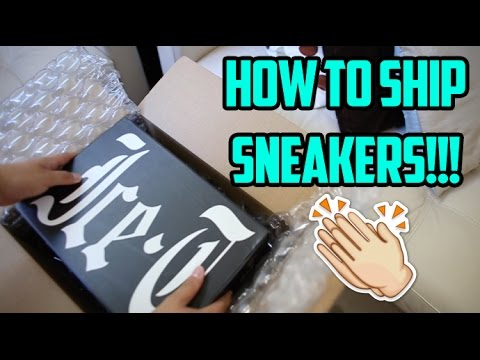 HOW TO SHIP/MAIL SNEAKERS!!! (THE PROPER WAY)