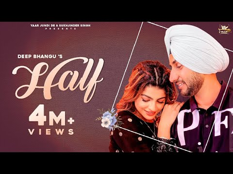 Half (Full Video) Deep Bhangu Ft Mahi Sharma | Desi Crew | Latest Punjabi Songs 2020 | New Punjabi
