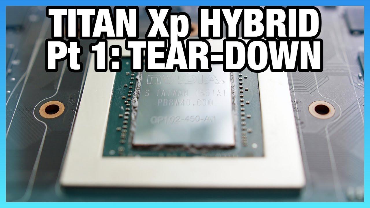 Nvidia An Xp Hybrid Mod Pt 1 Tear Down Guide