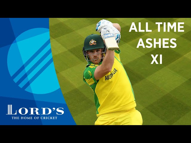 Smith, Cook & Warne - Aaron Finch's All Time Ashes XI