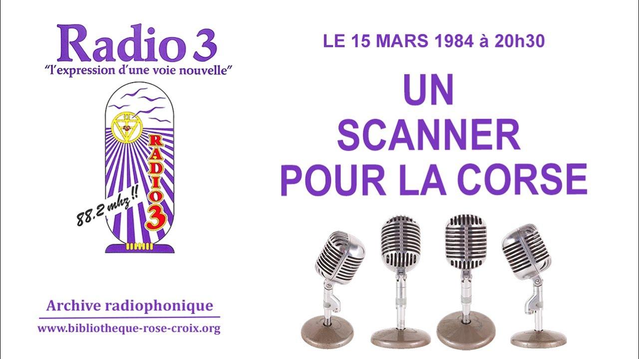 Radio 3 : Un scanner pour la Corse