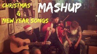 Christmas & New Year Songs Mashup - Liên khúc nhạc Xuân & Giáng sinh - Acoustic cover