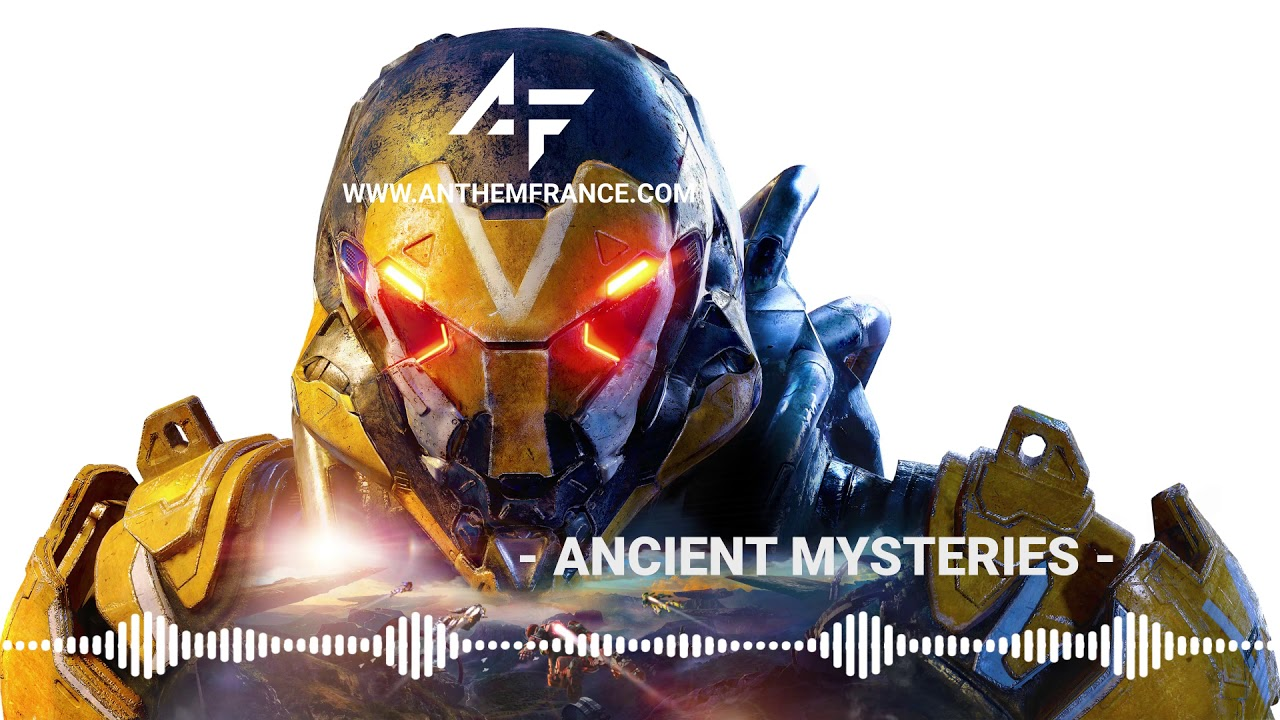 Anthem OST - Ancient Mysteries - Anthem France