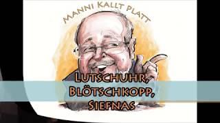 Manni kallt Platt - Lutschuhr
