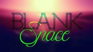 Tyler Ward - Blank Space (Lyric Video)