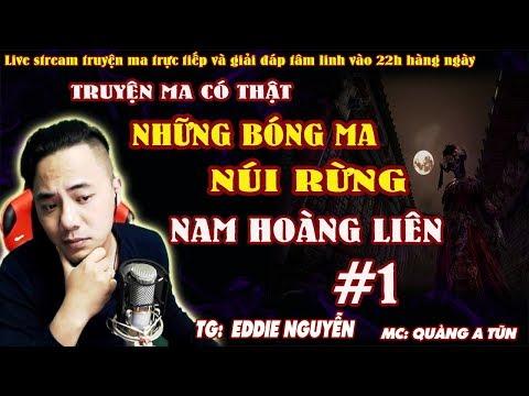 Quàng A Tũn | Truyện Ma Có Thật Miền Núi Dân Tộc H'Mong : NAM HOÀNG LIÊN [ TẬP 1 ]