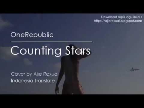 """Counting Stars - """"OneRepublic"""" (Terjemahan & Lirik) Best Cover 2017"""