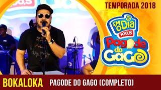 Baixar BokaLoka no Pagode do Gago ( Completo)