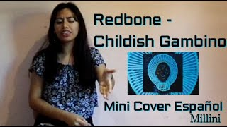 Redbone - Childish Gambino   Mini cover en español x Millini