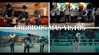 Los Corridos Mas Vistos De Todos Los Tiempos En Youtube