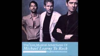 Michael Learns To Rock - Paint My Love (Live)